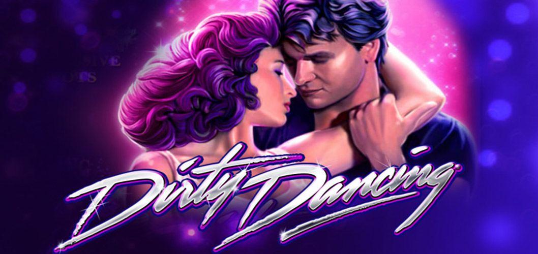 Dirty Dancing Slot by Playtech
