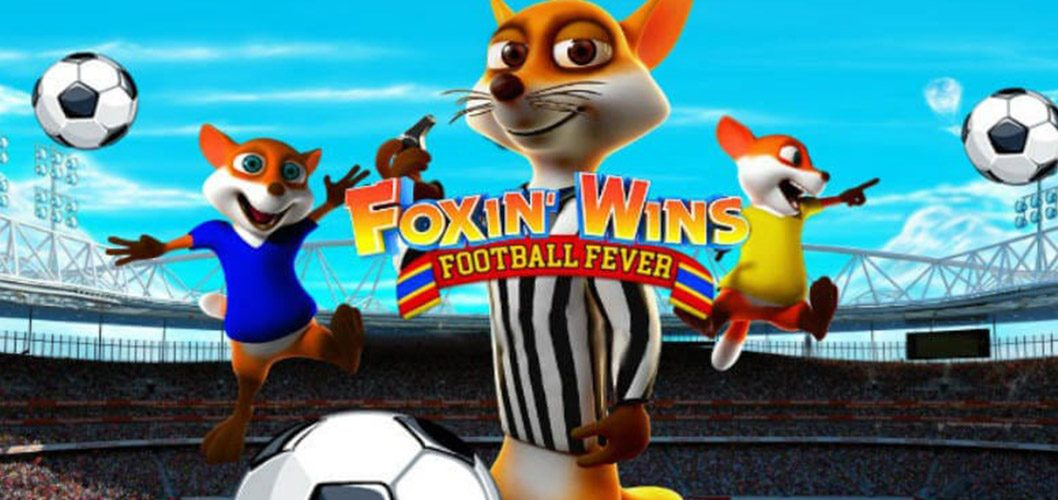Foxin' Wins – Football Fever by Next Gen
