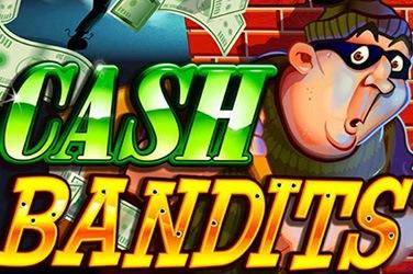 Cash Bandit